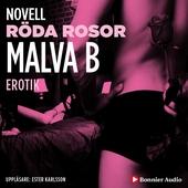 Röda rosor : en novell ur Begär