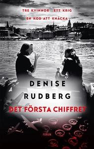 Det första chiffret (e-bok) av Denise Rudberg