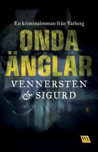 Onda änglar (e-bok) av Jan Sigurd, Hans Venners