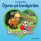 Peppy Pals Samlingsbok: Djuren på bondgården