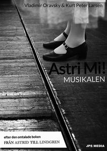ASTRI MI! – MUSIKALEN (e-bok) av Vladimir Oravs
