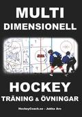 Multidimensionell Hockeyträning och Övningar
