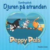 Peppy Pals Samlingsbok: Djuren på stranden
