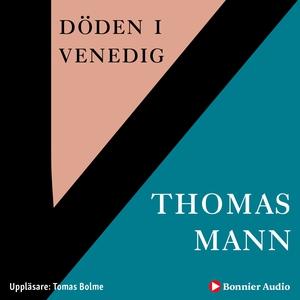 Döden i Venedig (ljudbok) av Thomas Mann