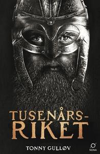 Tusenårsriket (e-bok) av Tonny Gulløv