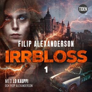 Hidden S1A1 Irrbloss (ljudbok) av Filip Alexand