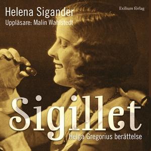 Sigillet : Helga Gregorius berättelse (ljudbok)