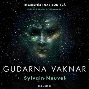 Gudarna vaknar (ljudbok) av Sylvain Neuvel