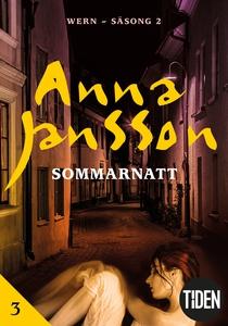 Wern S2A3 Sommarnatt (e-bok) av Anna Jansson