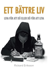 Ett Bättre Liv (e-bok) av Rickard Eriksson