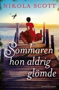 Sommaren hon aldrig glömde (e-bok) av Nikola Sc