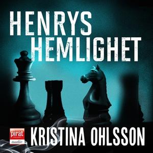 Henrys hemlighet (ljudbok) av Kristina Ohlsson
