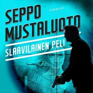 Slaavilainen peli (ljudbok) av Seppo Mustaluoto