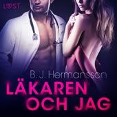 Läkaren och jag - erotisk novell