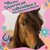 Tjejerna på ridklubben 3 - Hella, Helmut och Klärchen