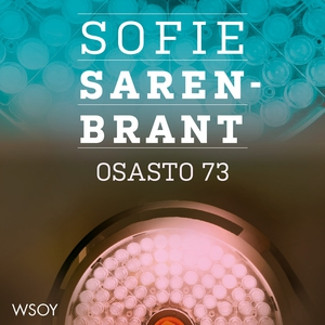 Osasto 73 (ljudbok) av Sofie Sarenbrant