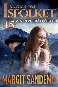 Vinden från öster: Sagan om Isfolket 15 (e-bok)