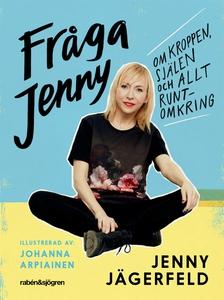 Fråga Jenny : om kroppen, själen och allt runto
