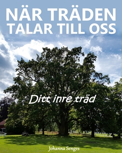 När träden talar till oss- Ditt inre träd (ljud