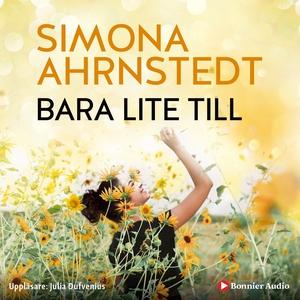 Bara lite till (ljudbok) av Simona Ahrnstedt