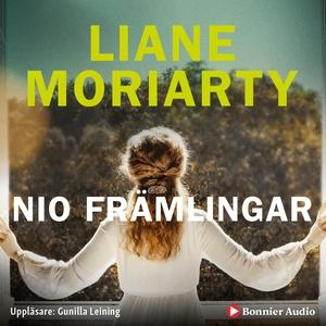 Nio främlingar (ljudbok) av Liane Moriarty