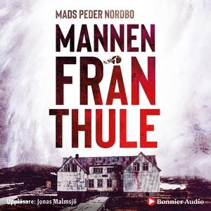 Mannen från Thule (ljudbok) av Mads Peder Nordb