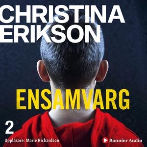 Ensamvarg (ljudbok) av Christina Erikson