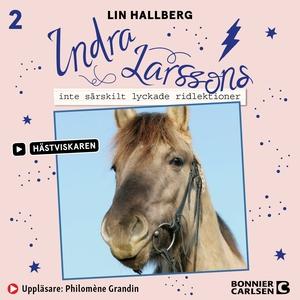 Indra Larssons inte särskilt lyckade ridlektion