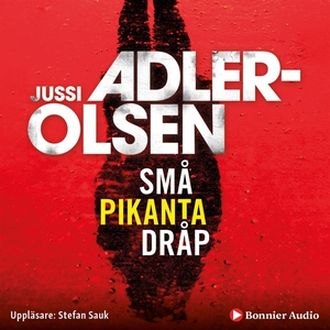 Små pikanta dråp (ljudbok) av Jussi Adler-Olsen