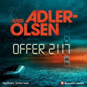 Offer 2117 (ljudbok) av Jussi Adler-Olsen