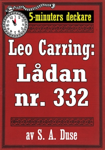 5-minuters deckare. Leo Carring: Lådan nr. 332.