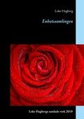 Enhetssamlingen: Loke Hagbergs samlade verk 2019