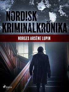 Norges Arséne Lupin (e-bok) av Diverse författa