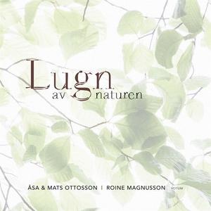 Lugn av naturen (e-bok) av Åsa Ottosson, Mats O