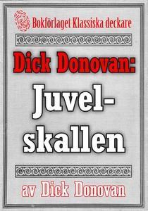 Dick Donovan: Juvelskallen. Återutgivning av te