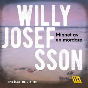 Minnet av en mördare (ljudbok) av Willy Josefss