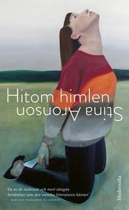 Hitom himlen (e-bok) av Stina Aronson