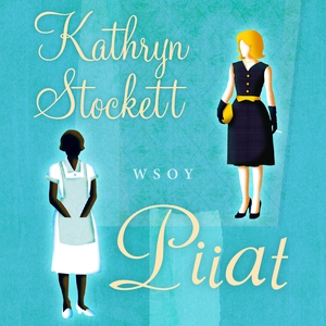 Piiat (ljudbok) av Kathryn Stockett