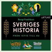 Sveriges historia – Från istid till EU / Lättläst