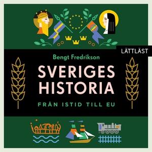 Sveriges historia – Från istid till EU / Lättlä
