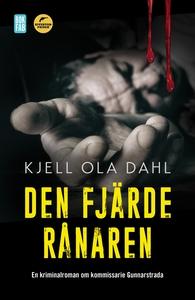 Den fjärde rånaren (e-bok) av Kjell Ola Dahl