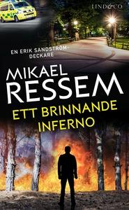 Ett brinnande inferno (e-bok) av Mikael Ressem