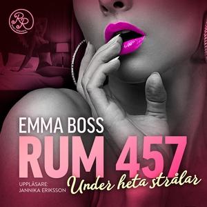 Under heta strålar (ljudbok) av Emma Boss