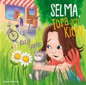 Selma, Tora och Kitty