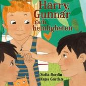 Harry, Gunnar och hemligheten