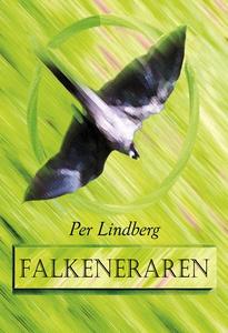 Falkeneraren (e-bok) av Per Lindberg