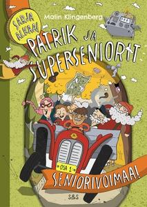 Patrik ja superseniorit (e-bok) av Malin Klinge