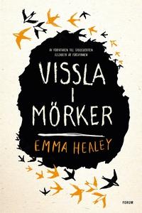 Vissla i mörker (e-bok) av Emma Healey