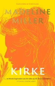 Kirke (e-bok) av Madeline Miller