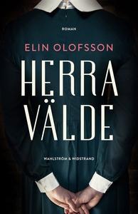 Herravälde (e-bok) av Elin Olofsson